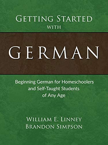 Getting Started with German Beginning German for Homeschoolers and Self Taught Students of Any product image
