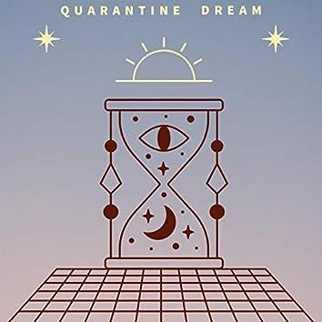 Quarantine Dream (feat. Tonga)