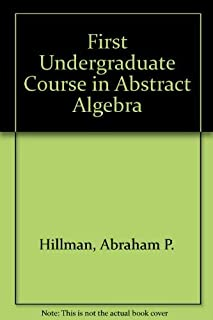 First Undergraduate Course in Abstract Algebra