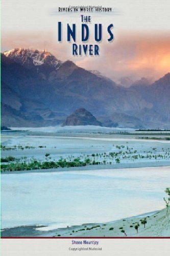 The Indus River (Rivers in World History Book 1) (English Edition)
