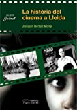 Una història del cinema a Lleida (Guimet)