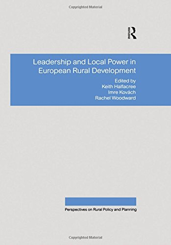 Kovách, I: Leadership and Local Power in European Rural Deve (Perspectives on Rural Policy and Planning)