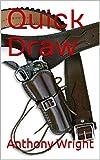 Quick Draw (English Edition)