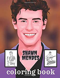 Shawn Mendes Coloring Book: shawn mendes Coloring Book over 25 Awesome Designs Of shawn mendes - Famous Singer Adult Color...