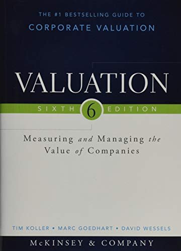 Valuation: Measuring and Managing the Value of Companies (Wiley Finance)