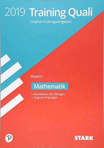 STARK Training Abschlussprüfung Quali Mittelschule 2019 - Mathematik 9. Klasse Bayern