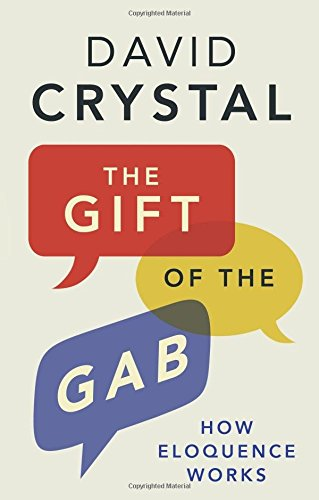 The Gift of the Gab: How Eloquence Works