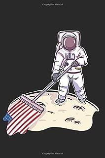 Proud Patriotic USA Flag Moon Astronaut: Journal, Notebook