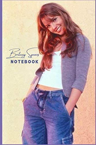 Britney Spears Notebook/Writing Journal Perfect Birthday gift , for the Ultimate fan perfectly Lined journal with 110 Premium pages , 6x9 inches: Study notes , Memos , gifts for girls , teens