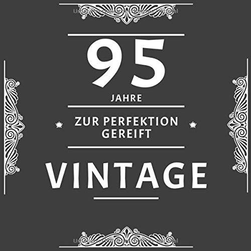 95 Jahre Zur Perfektion Gereift: Gästebuch Fünfundneunzig Zum Geburtstag / Geschenk Und Geburtstagsdeko / Platz Für Glückwünsche Und Fotos / Weinetikett Optik