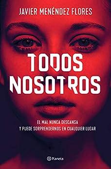 Todos nosotros (Autores Españoles e Iberoamericanos) PDF EPUB Gratis descargar completo