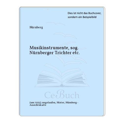 Musikinstrumente, sog. Nürnberger Trichter etc.