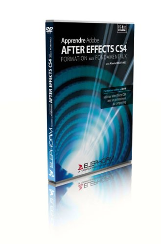 Apprendre Adobe AfterEffects CS4 (Alexis Martinez)