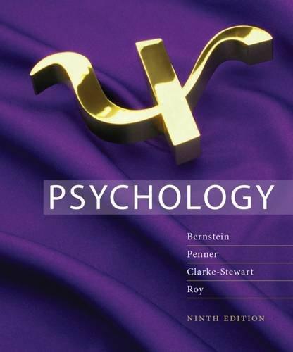 Study Guide for Bernstein/Penner/Clarke-Stewart/Roy's Psychology, 9th
