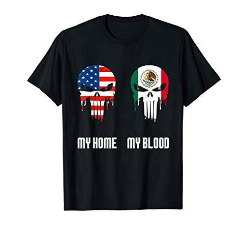 My mexican blood American home funny gift tshirt T-Shirt