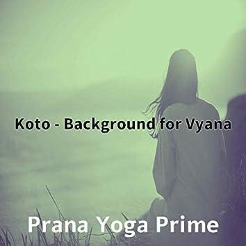 Koto - Background for Vyana