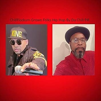 ChillFlodium Grown Folks Hip Hop