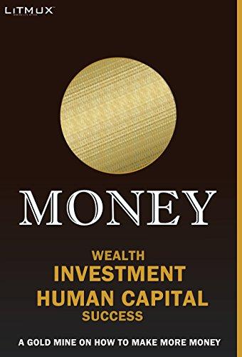 Money: Wealth, Investment, Human...