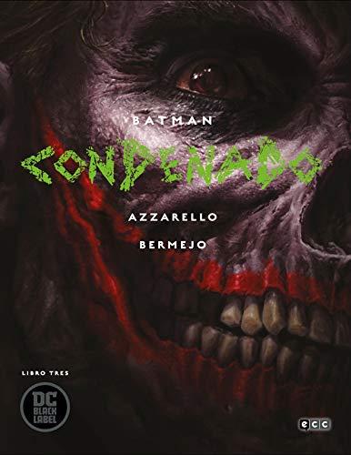 Batman: Condenado – Libro tres (Batman: Condenado (O.C.))