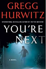 You're Next: A Thriller Kindle Edition