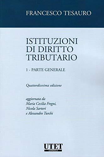 Istituzioni di diritto tributario p.g.: Vol. 1