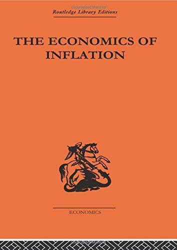 The Economics of Inflation (Monetary Economics)