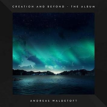 Creation And Beyond