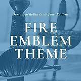 Fire Emblem Theme (from 'Fire Emblem: Warriors')