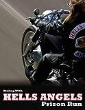 Rodando con Hells Angels: Prison Run (con subtîtulos en español)