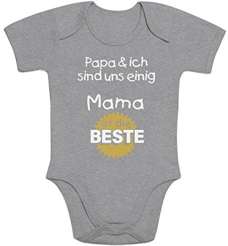 Geschenk für Mama - Papa & ich sind Uns einig Mama ist die Beste Baby Body Kurzarm-Body 6-12 Monate Grau