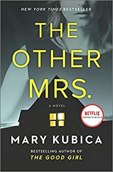The Other Mrs.: A Novel by [Mary Kubica]