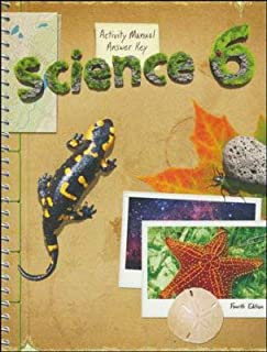 Science 6 Student Activity Manual Answer Key (4th ed.)