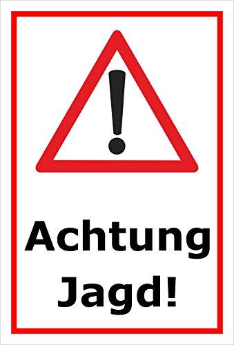 Melis Folienwerkstatt Schild Achtung Jagd - 30x20cm - 3mm Hartschaum – 20 VAR S00351-007-B