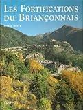 Les fortifications du Briançonnais