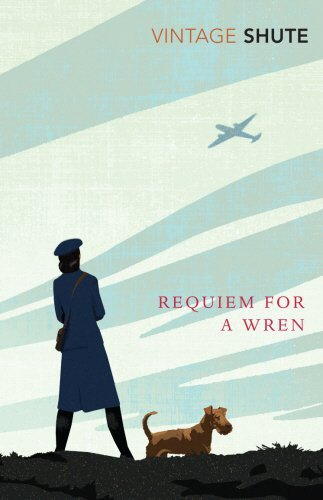 Requiem for a Wren (Vintage Classics) by Nevil Shute Norway (2009-09-03)