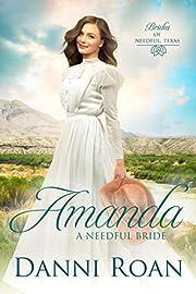 Amanda : A Needful Bride (Brides of Needful Texas Book 7)