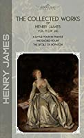 The Collected Works of Henry James, Vol. 11 (of 24): A Little Tour in France; The Sacred Fount; The Spoils of Poynton (Bookland Classics)