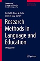 Research Methods in Language and Education (Encyclopedia of Language and Education)