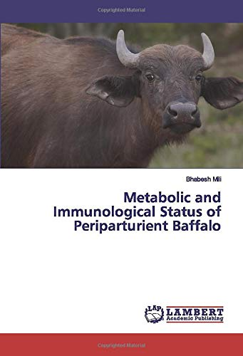 Metabolic and Immunological Status of Periparturient Baffalo