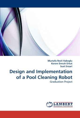 Design and Implementation of a Pool Cleaning Robot