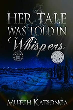 Her Tale Was Told In Whispers