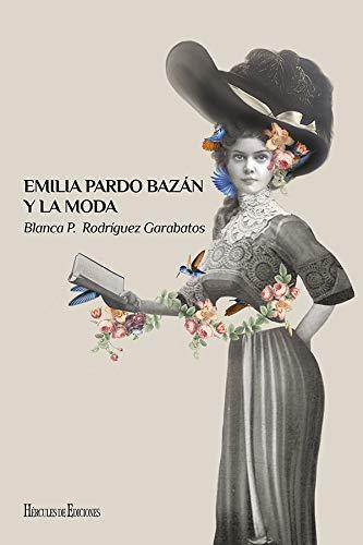 Emilia Pardo Bazán y la moda: 14 (Presente Perfecto)