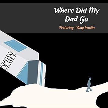 Where Did My Dad Go