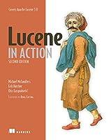 Lucene in Action: Covers Apache Lucene v.3.0