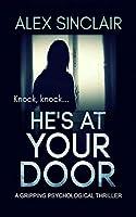 He's at Your Door