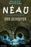 Néau – Ein wahrhaft düsteres Märchen #1: Der Schuster
