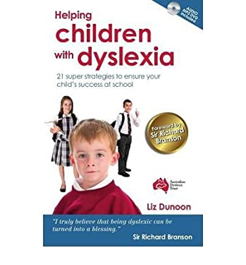 Helping Children with Dyslexia: 21 Super Strategies to Ensure Your Child's Success at School (Paperback) - Common
