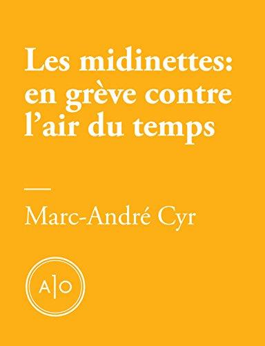 Les midinettes: en grève contre l'air du temps (French Edition)