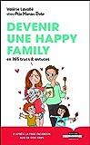 Devenir une Happy Family en 365 Trucs et Astuces - LEDUC.S - 10/09/2019
