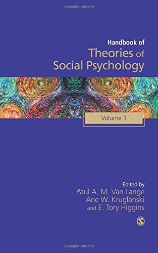 Handbook of Theories of Social Psychology: Volume One (SAGE Social Psychology Program)